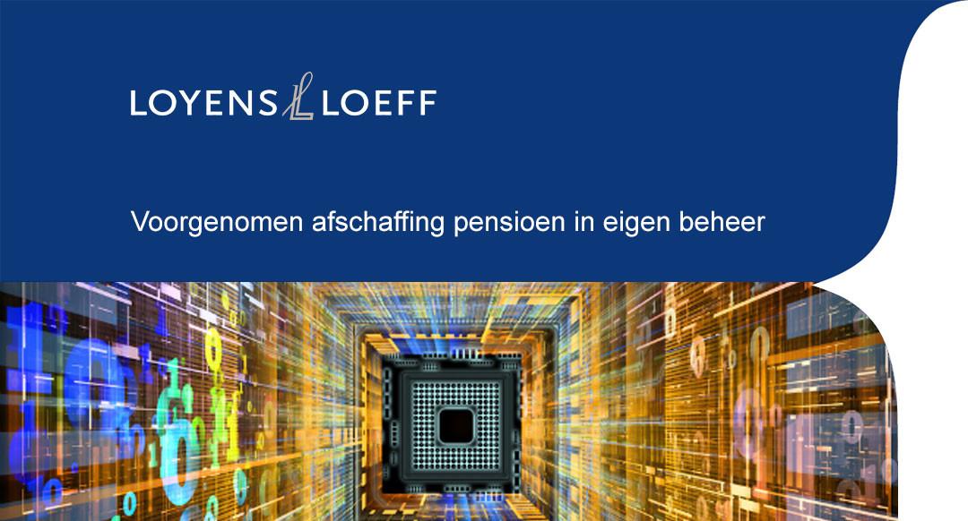 Voorgenomen afschaffing pensioen in eigen beheer